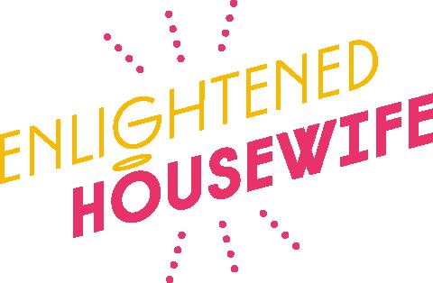 Enlightened Housewife